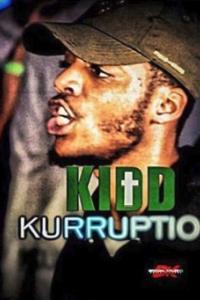 Kidd Kurruption Battle Rapper Profile